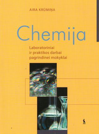 Chemija. Laboratoriniai ir praktikos darbai pagrindinei mokyklai