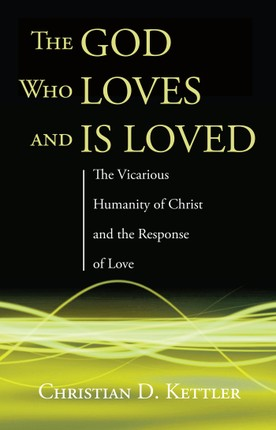 The God Who Loves and Is Loved