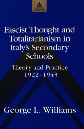 Fascist Thought and Totalitarianism in Italy's Secondary Schools