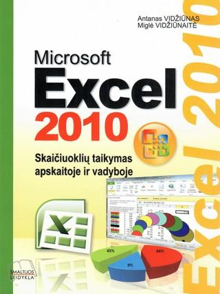 Microsoft Excel 2010. Skaičiuoklių taikymas apskaitoje ir vadyboje