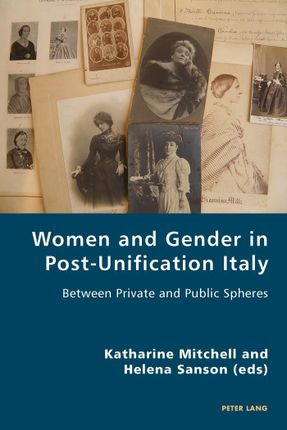 Women and Gender in Post-Unification Italy