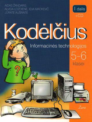 Kodėlčius. Informacinės technologijos 5-6 klasei. Vadovėlis. I dalis + CD