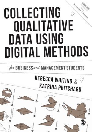 Collecting Qualitative Data Using Digital Methods