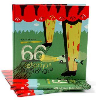 66 istorijos nesibaigia