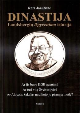 Dinastija. Landsbergių išgyvenimo istorija