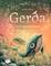 Gerda 2: istorija apie drąsą jūroje
