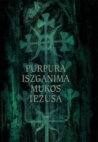 Purpura iszganima mukos Iezusa