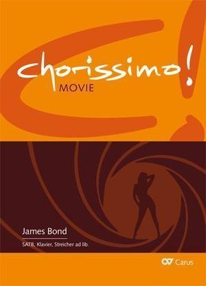 James Bond. Drei Arrangements für Chor (SATB)