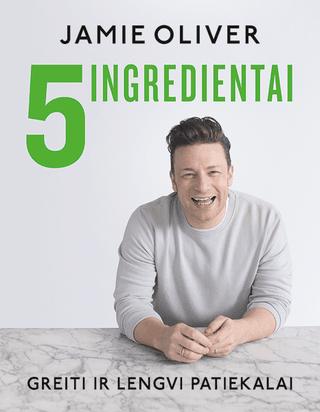 5 ingredientai: greiti ir lengvi patiekalai