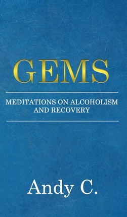 Gems: Meditations on Alcoholism and Recovery