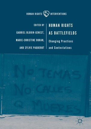 Human Rights as Battlefields