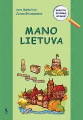 Mano Lietuva. Pratybų sąsiuvinis priešmokyklinukams