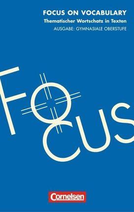 Focus on Vocabulary. Schülerbuch