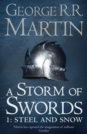 A Storm of Swords. 3.1. Steel and Snow
