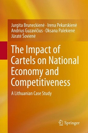 The Impact of Cartels on National Economy and Competitiveness