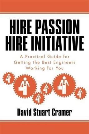 Hire Passion, Hire Initiative