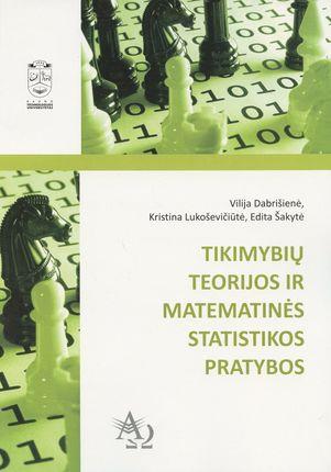 Tikimybių teorijos ir matematinės statistikos pratybos
