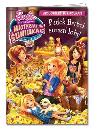 Barbė ir jos seserys. Nuotykiai su šuniukais. Padėk Barbei surasti lobį!