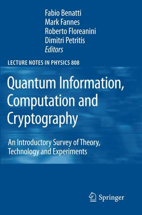 Quantum Information, Computation and Cryptography