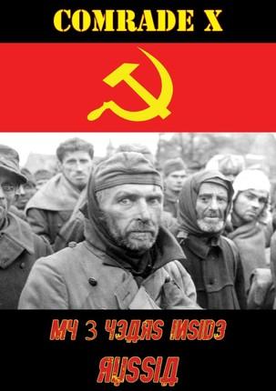 My 3 Years Inside Russia