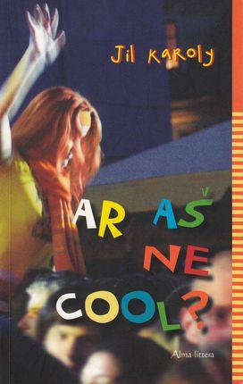 Ar aš ne cool?