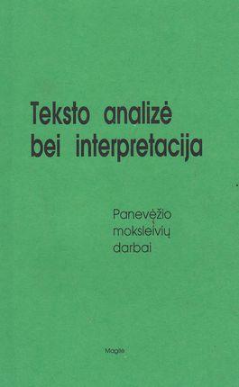 Teksto analizė ir interpretacija
