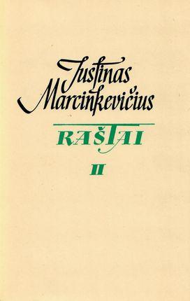 Justinas Marcinkevičius. Raštai II