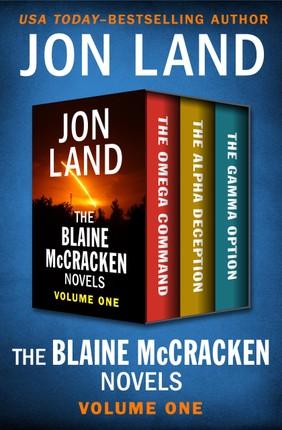 The Blaine McCracken Novels Volume One