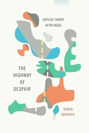 The Highway of Despair