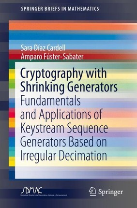 Cryptography with Shrinking Generators