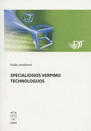 Specialiosios verpimo technologijos