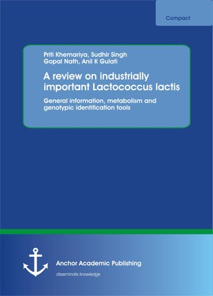 A review on industrially important Lactococcus lactis