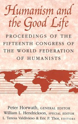 Humanism and the Good Life