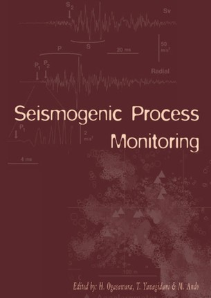 Seismogenic Process Monitoring