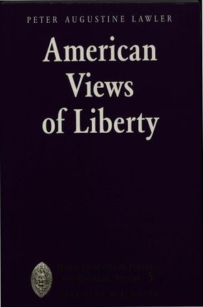 American Views of Liberty