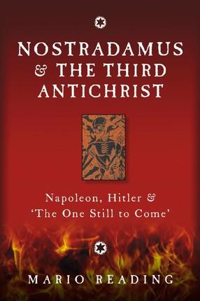 Nostradamus and the Third Antichrist