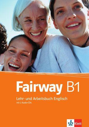 Fairway 3. Lehr- und Arbeitsbuch + Audio CD + CD-ROM. B1