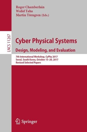 Cyber Physical Systems. Design, Modeling and Evaluation