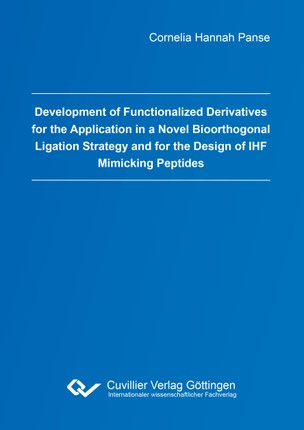 Development of Functionalized Derivatives for the Application in a Novel Bioorthogonal Ligation Strategy and for the Design of IHF Mimicking Peptides