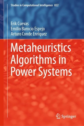 Metaheuristics Algorithms in Power Systems