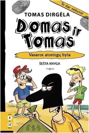 Domas ir Tomas. Vasaros atostogų byla. 6 knyga