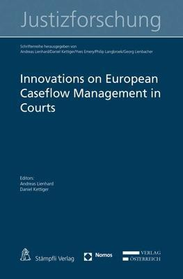 Innovations on European Caseflow Management in Courts