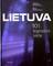 Lietuva: 101 legendinė vieta