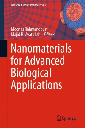 Nanomaterials for Advanced Biological Applications