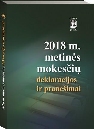 2018 m. metinės mokesčių deklaracijos ir pranešimai
