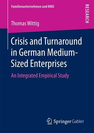 Crisis and Turnaround in German Medium-Sized Enterprises