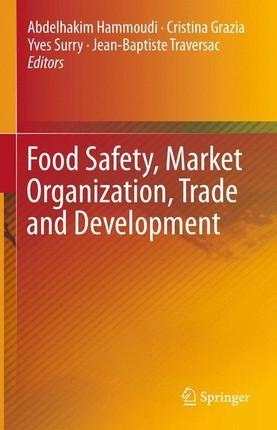 Food Safety, Market Organization, Trade and Development
