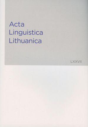 Acta Linguistica Lithuanica 77