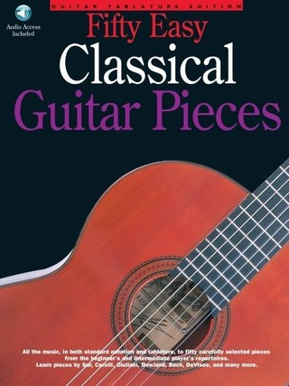 50 Easy Classical Guitar Pieces [With CD]