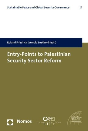 Entry-Points to Palestinian Security Sector Reform